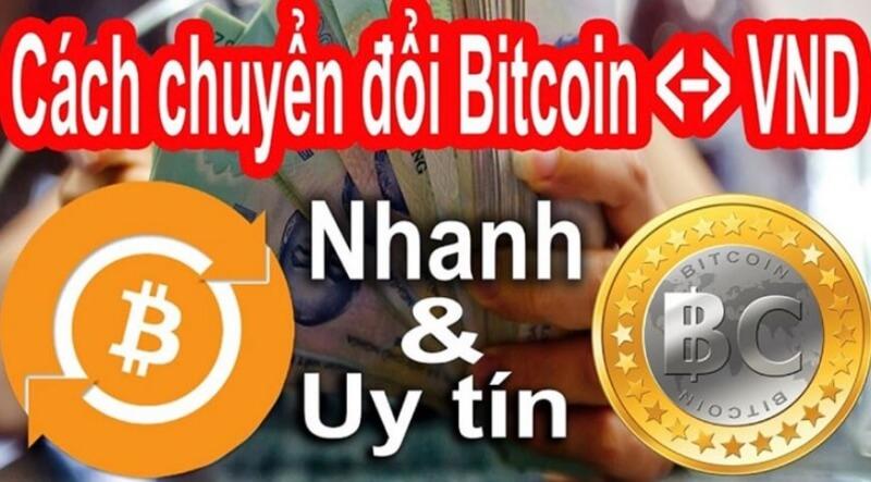 Thủ thuật và cách đổi Bitcoin ra tiền mặt đơn giản, nhanh chóng