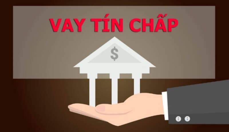 Nhiều người lựa chọn vay tín chấp khi có mức thu nhập ổn định hàng tháng